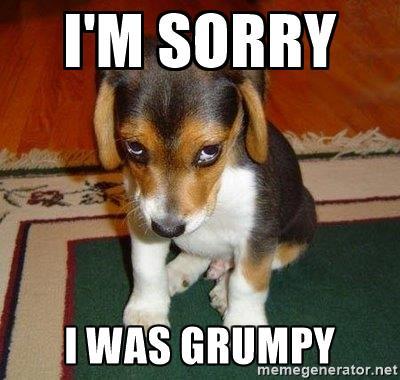grumpy sorry
